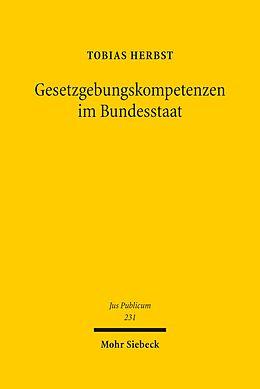 E-Book (pdf) Gesetzgebungskompetenzen im Bundesstaat von Tobias Herbst