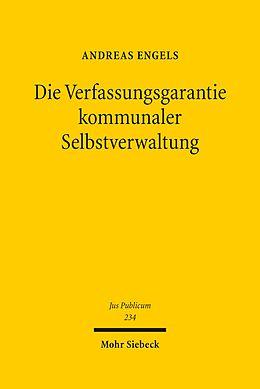 E-Book (pdf) Die Verfassungsgarantie kommunaler Selbstverwaltung von Andreas Engels