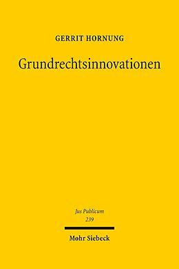 E-Book (pdf) Grundrechtsinnovationen von Gerrit Hornung