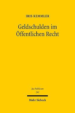 E-Book (pdf) Geldschulden im Öffentlichen Recht von Iris Kemmler