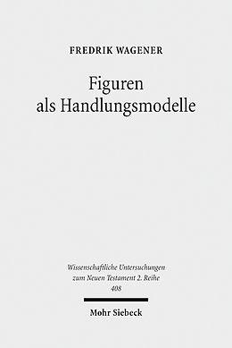 E-Book (pdf) Figuren als Handlungsmodelle von Fredrik Wagener