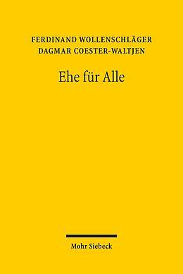 E-Book (pdf) Ehe für Alle von Ferdinand Wollenschläger, Dagmar Coester-Waltjen
