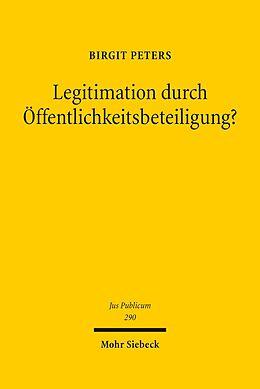 E-Book (pdf) Legitimation durch Öffentlichkeitsbeteiligung? von Birgit Peters