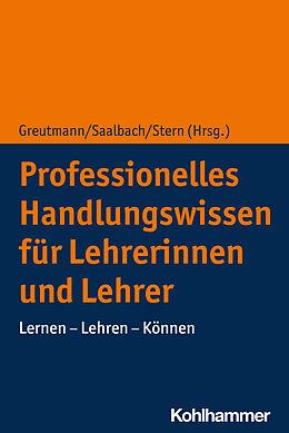 Professionelles Handlungswissen für Lehrer [Version allemande]