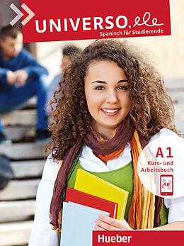 Kartonierter Einband Universo.ele A1. Kursbuch + Arbeitsbuch + MP3-Download von Encarnación Guerrero García, Núria Xicota Tort
