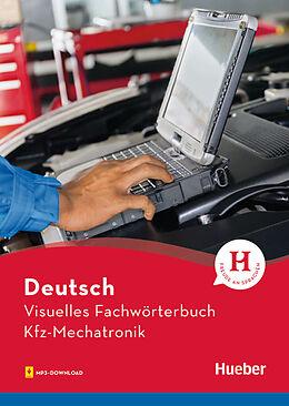 Visuelles Fachwörterbuch Kfz-Mechatronik [Version allemande]