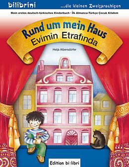 Rund um mein Haus, Deutsch-Türkisch. Evimin Etrafinda