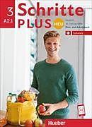 Kartonierter Einband Schritte plus Neu 3. A2.1. Ausgabe Schweiz. Kurs- und Arbeitsbuch mit CD von Silke Hilpert