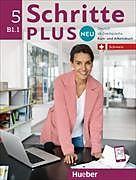 Kartonierter Einband Schritte plus Neu 5. Schweiz. Kursbuch + Arbeitsbuch mit Audio-CD zum Arbeitsbuch von