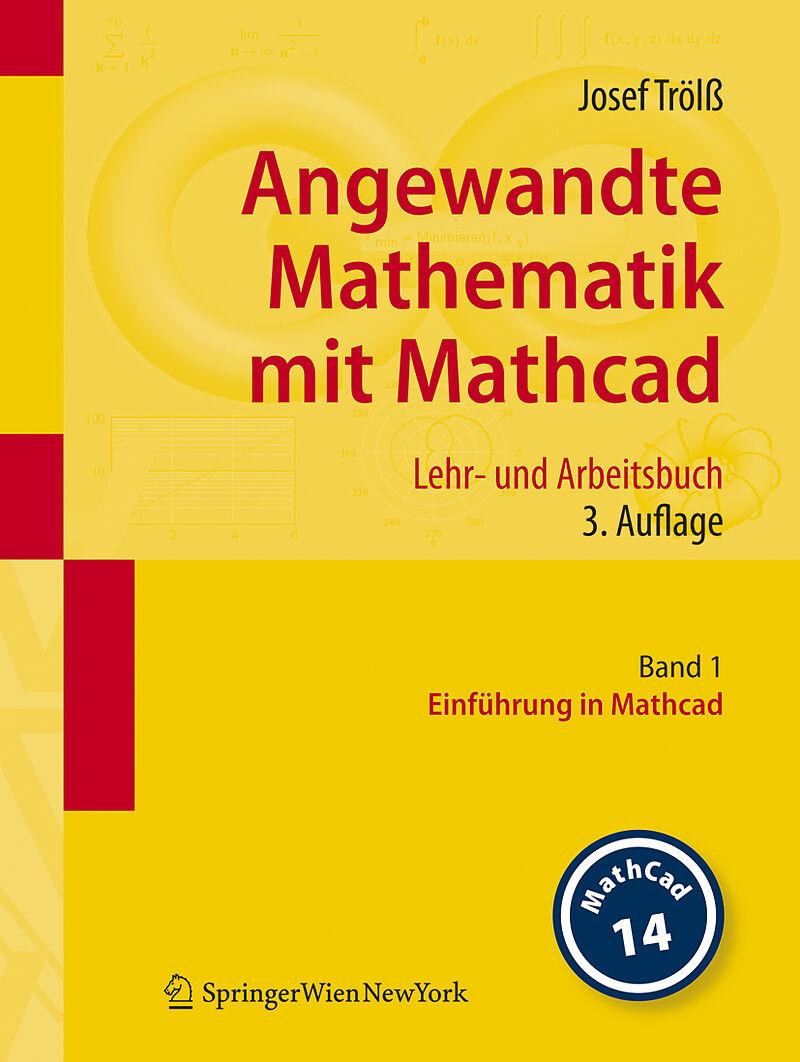 Angewandte Mathematik mit Mathcad. Lehr- und Arbeitsbuch 1 - Josef ...