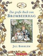 Das grosse Buch von Brombeerhag [Versione tedesca]