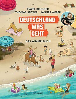 Fester Einband Deutschland Was Geht von Hazel Brugger, Thomas Spitzer