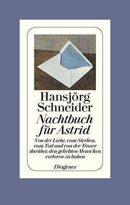 Fester Einband Nachtbuch für Astrid von Hansjörg Schneider