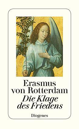 Fester Einband Die Klage des Friedens von Erasmus von Rotterdam