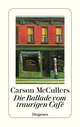 Kartonierter Einband Die Ballade vom traurigen Café von Carson McCullers