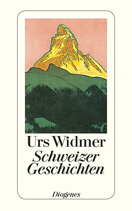 Kartonierter Einband Schweizer Geschichten von Urs Widmer