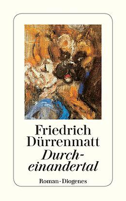Kartonierter Einband Durcheinandertal von Friedrich Dürrenmatt