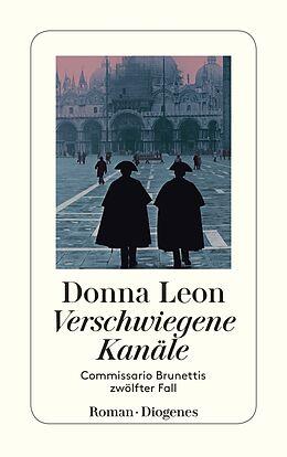 Kartonierter Einband Verschwiegene Kanäle von Donna Leon