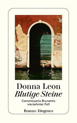 Kartonierter Einband Blutige Steine von Donna Leon