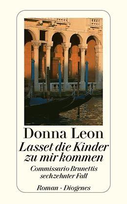 Kartonierter Einband Lasset die Kinder zu mir kommen von Donna Leon