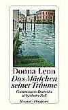 Kartonierter Einband Das Mädchen seiner Träume von Donna Leon