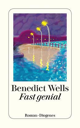 Kartonierter Einband Fast genial von Benedict Wells