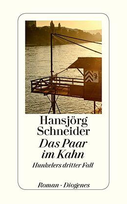 Fester Einband Das Paar im Kahn von Hansjörg Schneider