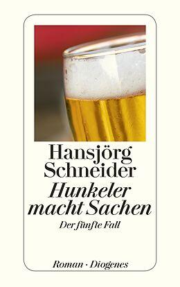 Kartonierter Einband Hunkeler macht Sachen von Hansjörg Schneider
