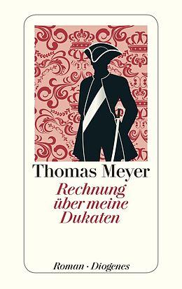 Kartonierter Einband Rechnung über meine Dukaten von Thomas Meyer