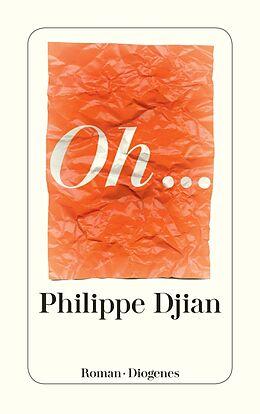 Kartonierter Einband Oh... von Philippe Djian