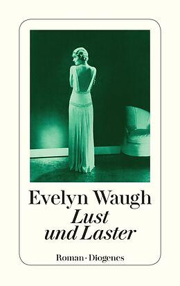 Kartonierter Einband Lust und Laster von Evelyn Waugh
