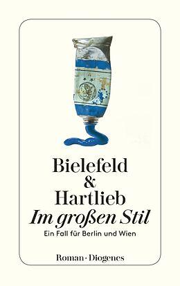 Kartonierter Einband Im großen Stil von Claus-Ulrich Bielefeld, Petra Hartlieb