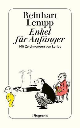 Kartonierter Einband Enkel für Anfänger von Reinhart G.E. Lempp, Loriot
