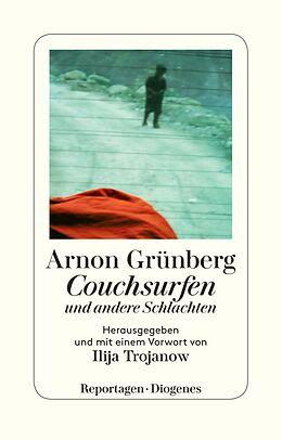 Kartonierter Einband Couchsurfen und andere Schlachten von Arnon Grünberg