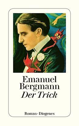 Kartonierter Einband Der Trick von Emanuel Bergmann
