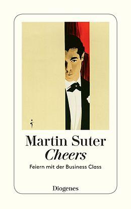 Kartonierter Einband Cheers von Martin Suter