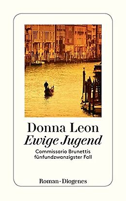 Kartonierter Einband Ewige Jugend von Donna Leon