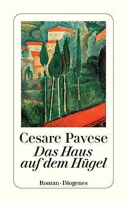 Kartonierter Einband Das Haus auf dem Hügel von Cesare Pavese