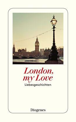 Kartonierter Einband London, my Love von
