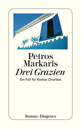 Kartonierter Einband Drei Grazien von Petros Markaris