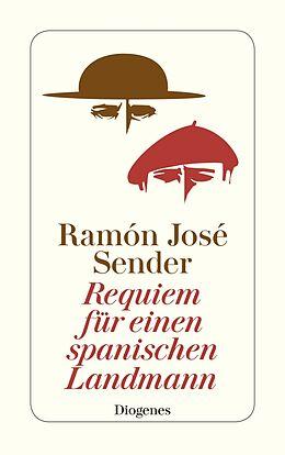 Kartonierter Einband Requiem für einen spanischen Landmann von Ramón José Sender