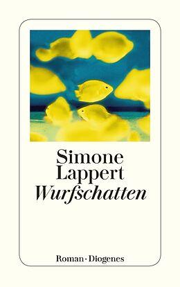 Kartonierter Einband Wurfschatten von Simone Lappert