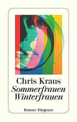 Kartonierter Einband Sommerfrauen, Winterfrauen von Chris Kraus