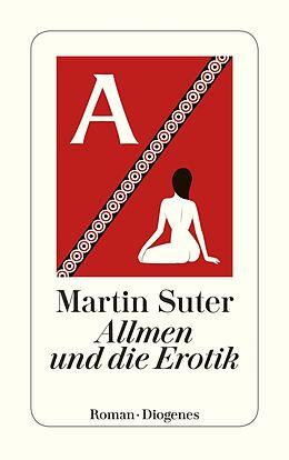 Kartonierter Einband Allmen und die Erotik von Martin Suter
