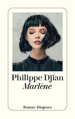 Kartonierter Einband Marlène von Philippe Djian