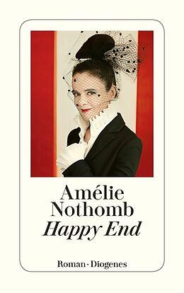 Kartonierter Einband Happy End von Amélie Nothomb