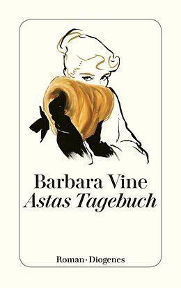 Kartonierter Einband Astas Tagebuch von Barbara Vine