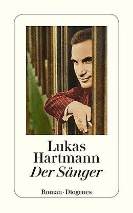 Kartonierter Einband Der Sänger von Lukas Hartmann