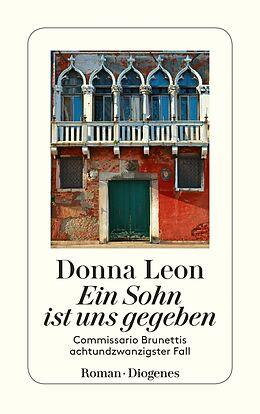 Kartonierter Einband Ein Sohn ist uns gegeben von Donna Leon