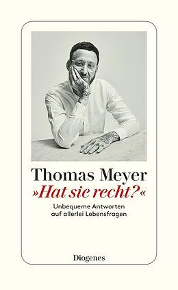 Kartonierter Einband »Hat sie recht?« von Thomas Meyer